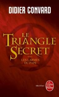 Les larmes du Pape (Le Triangle secret, Tome 1)