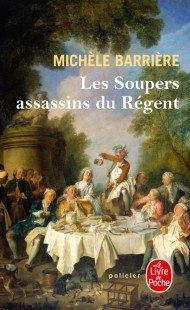 Les Soupers assassins du Régent
