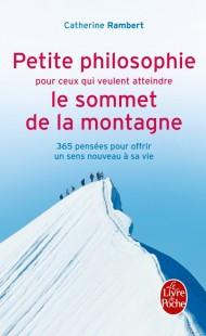 Petite philosophie pour ceux qui veulent atteindre le sommet de la montagne