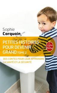 Petites histoires pour devenir grand tome 2