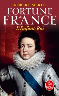 L'Enfant Roi (Fortune de France, Tome 8)