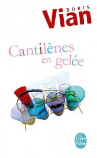 Cantilènes en gelée