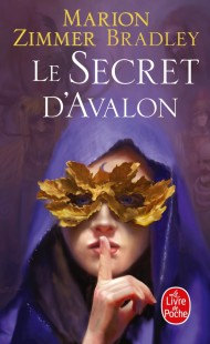 Le Secret d'Avalon (Le Cycle d'Avalon, Tome 3)