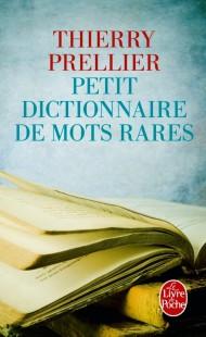 Petit dictionnaire de mots rares