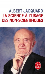 La Science à l'usage des non scientifiques