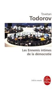 Les Énnemis intimes de la démocratie