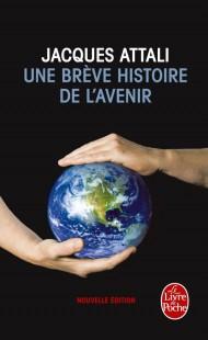 Une brève histoire de l'avenir - Nouvelle édition 2010