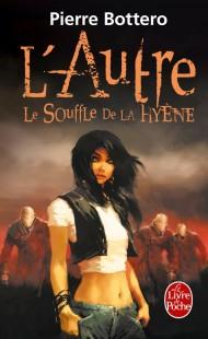 Le Souffle de la hyène (L'Autre, Tome 1)
