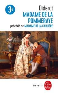 Madame de la Pommeraye suivi de Madame de la Carlière