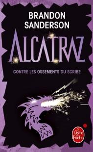 Alcatraz contre les Ossements du Scribe (Alcatraz, Tome 2)