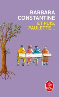 Et puis, Paulette ...
