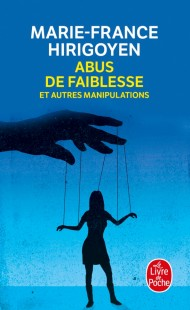 Abus de faiblesse et autres manipulations