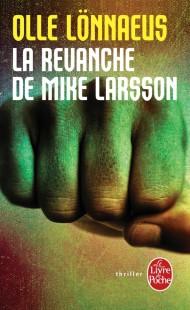La Revanche de Mike Larsson