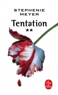 Tentation (Twilight, Tome 2)
