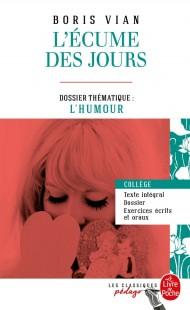 L'Ecume des jours (Edition pédagogique)