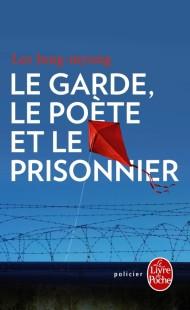 Le Garde, le poète et le prisonnier