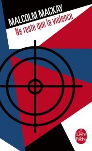 Ne reste que la violence (Trilogie de Glasgow, Tome 3)