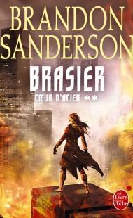 Brasier (Coeur d'Acier, Tome 2)