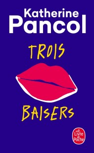 Trois baisers