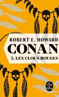 Les Clous rouges (Conan, Tome 3)