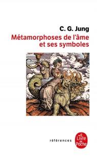 Les Métamorphoses de l'âme et ses symboles