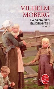 Au pays (La Saga des émigrants, Tome 1)
