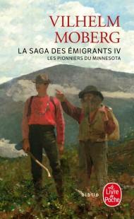 Les Pionniers du Minnesota (La Saga des émigrants, Tome 4)