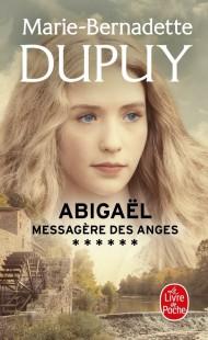 Abigaël, messagère des anges (Abigaël, Tome 6)