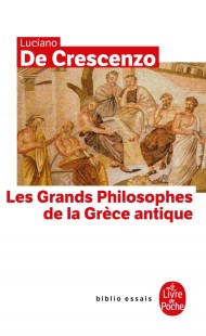 Les Grands Philosophes de la Grece Antique