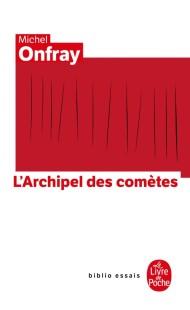 Journal hédoniste tome 3 : L'Archipel des comètes