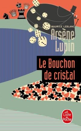 Arsène Lupin le bouchon de cristal
