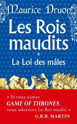 La Loi des mâles ( Les Rois maudits, Tome 4)