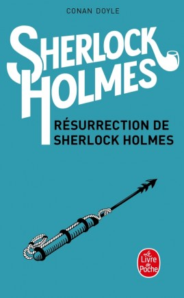 Résurrection de Sherlock Holmes (Sherlock Holmes)