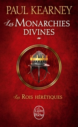 Les Rois hérétiques (Les Monarchies divines, Tome 2)