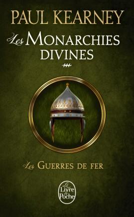 Les Guerres de fer (Les Monarchies divines, Tome 3)