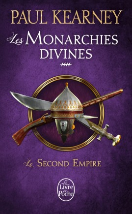 Le Second Empire (Les Monarchies divines, Tome 4)