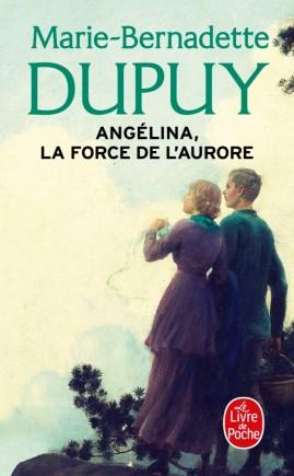 La Force de l'Aurore (Angélina, Tome 3)