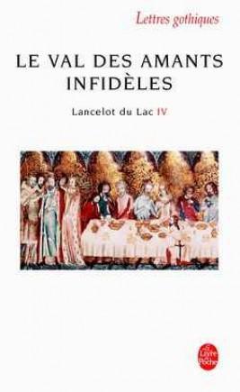 Le Val des amants infidèles (Lancelot,Tome 4)