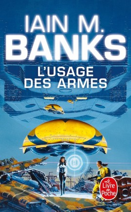 L'Usage des armes (Cycle de la Culture, Tome 2)