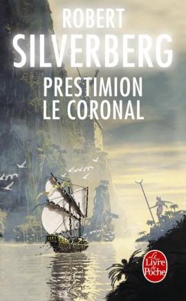 Prestimion le Coronal (Cycle de Majipoor, Tome 6)
