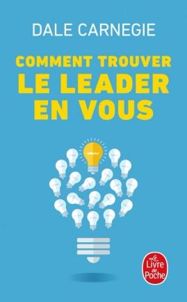 Comment trouver le leader en vous