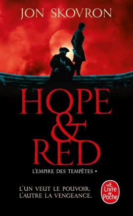 Hope and Red (L'Empire des Tempêtes, Tome 1)