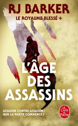 L'Age des assassins (Le Royaume blessé, Tome 1)