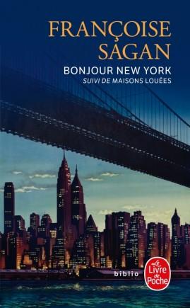 Bonjour New York et autres textes