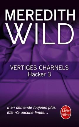 Vertiges charnels (Hacker, Tome 3)