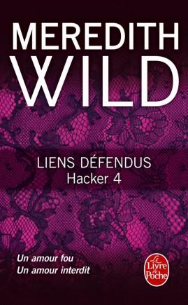 Liens défendus (Hacker, Tome 4)
