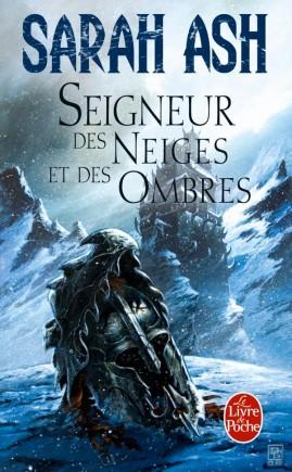 Seigneur des Neiges et des Ombres (Les Larmes d'Artamon, Tome 1)