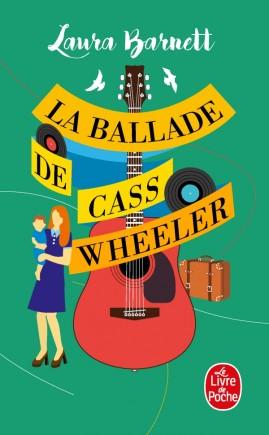 La Ballade de Cass Wheeler
