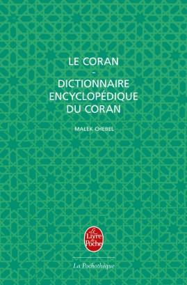 Le Coran + Dictionnaire encyclopédique du Coran