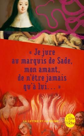 Je jure au Marquis de Sade, mon amant, de n'être jamais qu'à lui ...